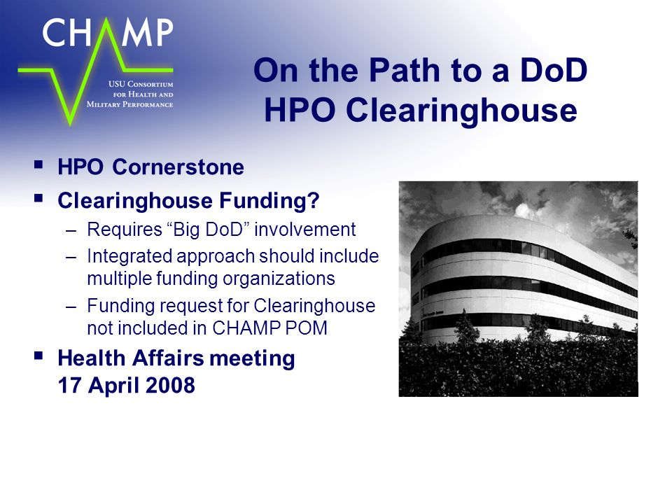 On the Path to a DoD HPO Clearinghouse