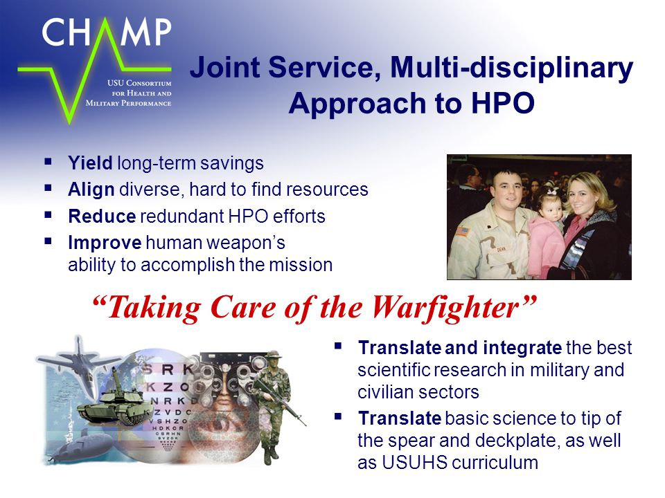 Joint Service, Multi-disciplinary Approach to HPO