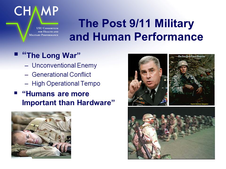 The Post 9/11 Military and Human Performance