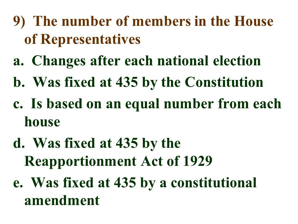 9) The number of members in the House of Representatives a