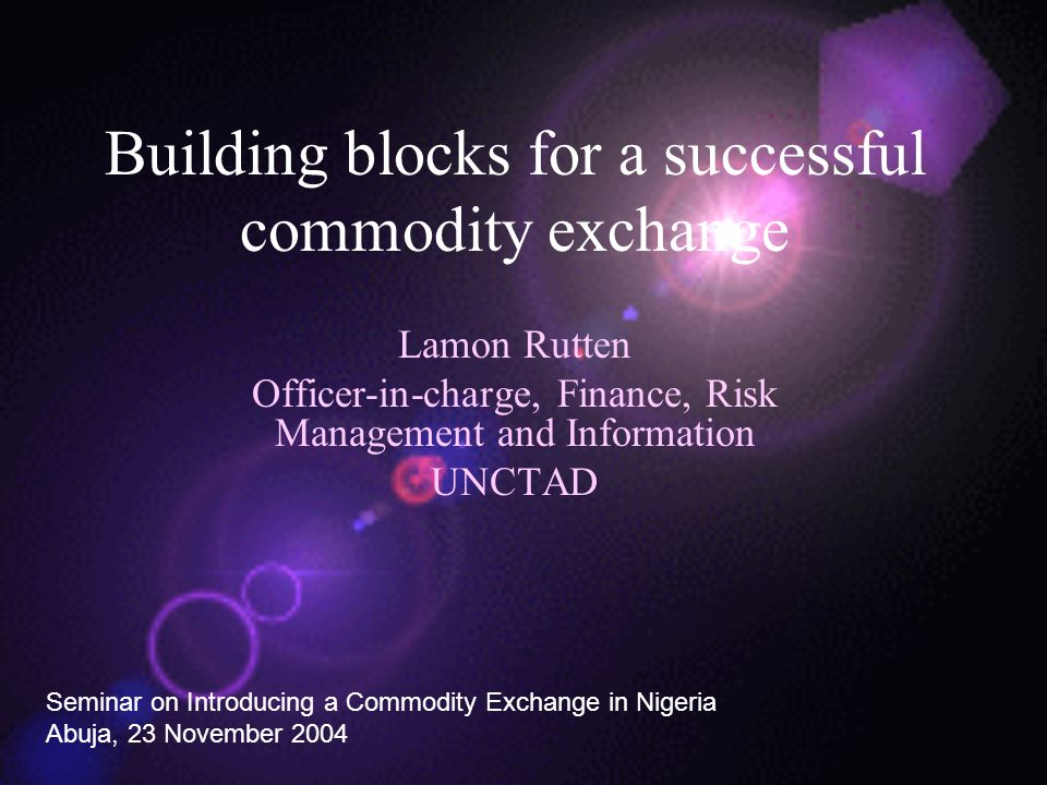 Building blocks for a successful commodity exchange
