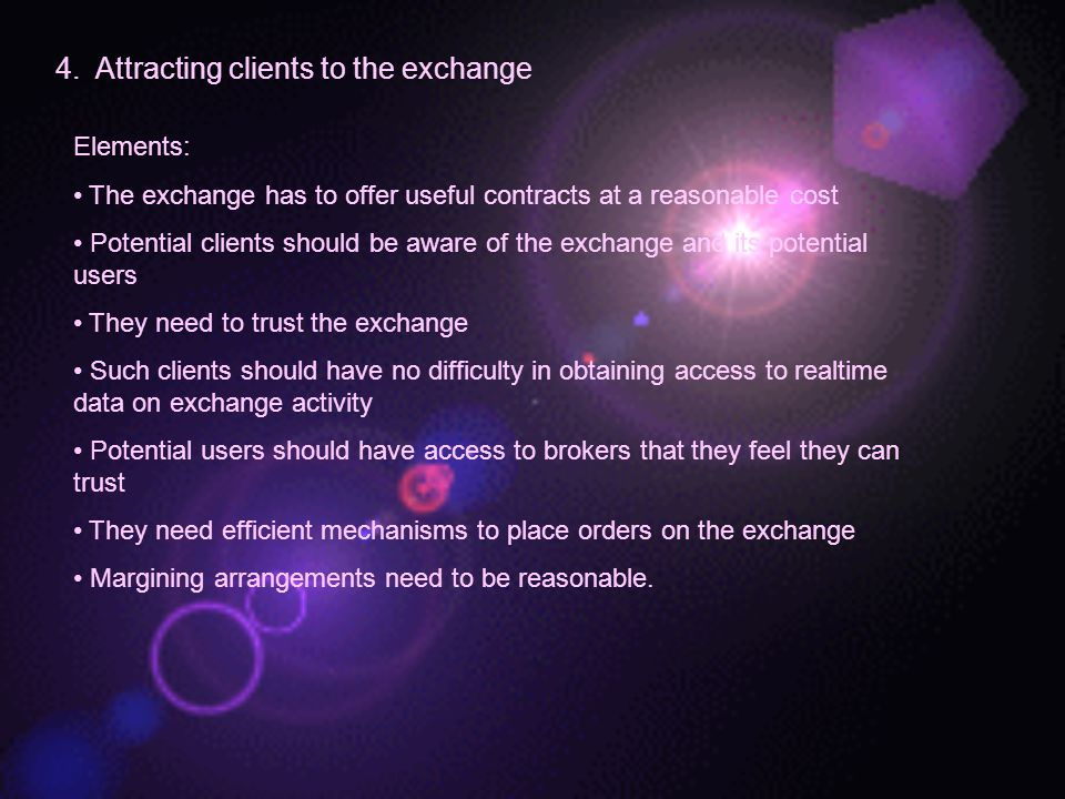 4. Attracting clients to the exchange
