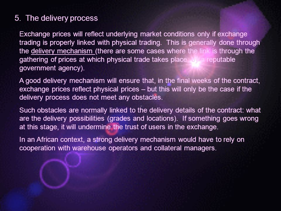5. The delivery process