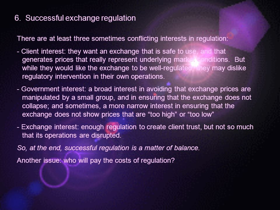 6. Successful exchange regulation
