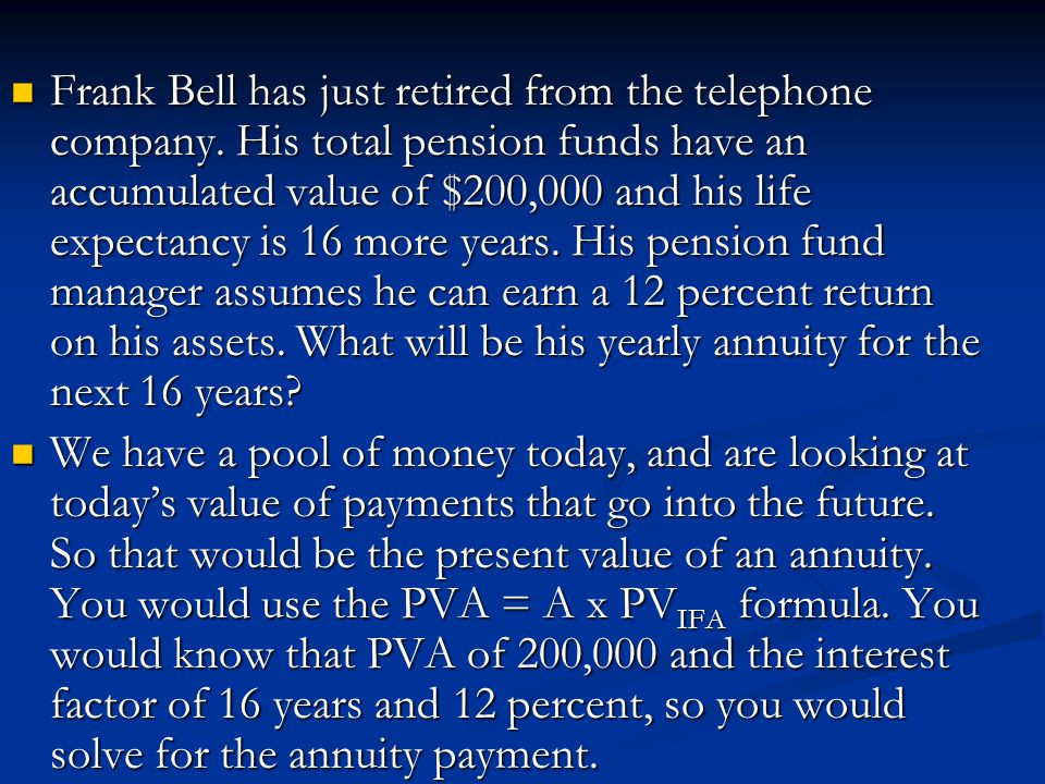 Frank Bell has just retired from the telephone company