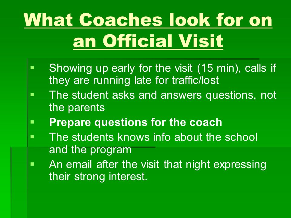 What Coaches look for on an Official Visit