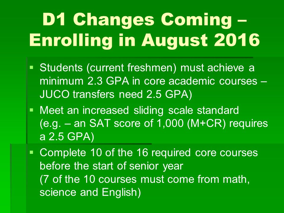 D1 Changes Coming – Enrolling in August 2016