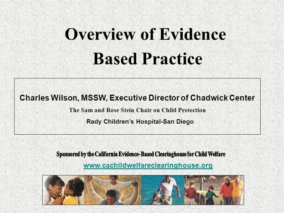 Overview of Evidence Based Practice