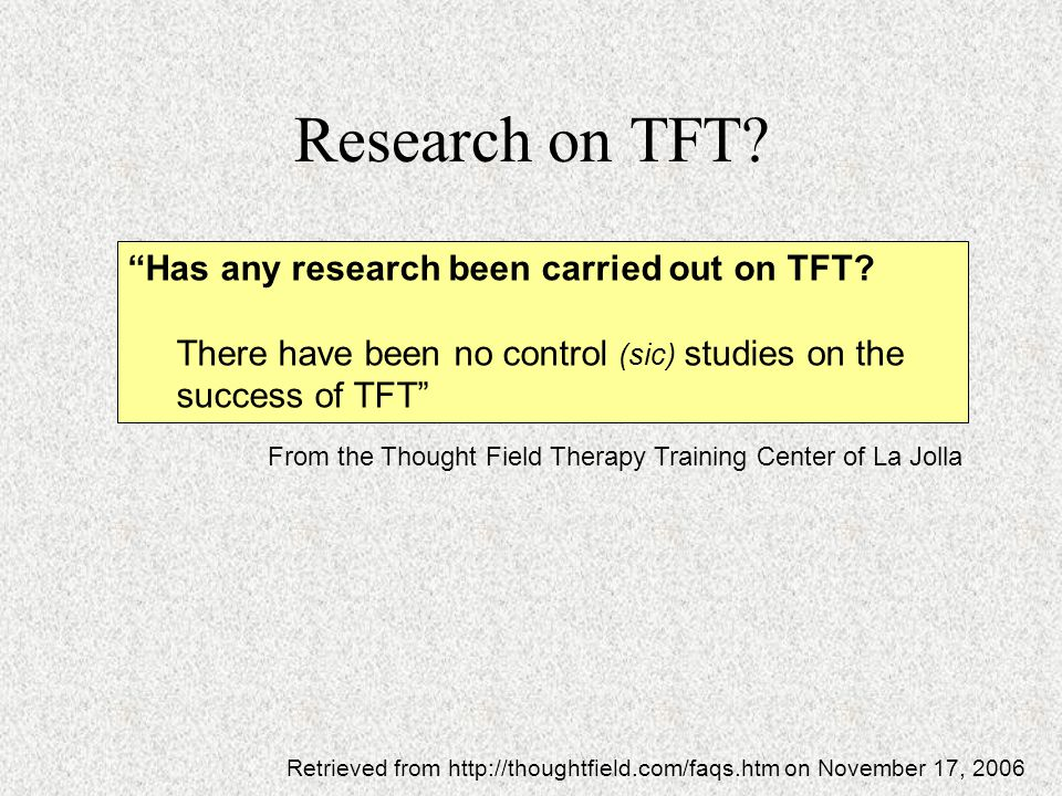 Research on TFT Has any research been carried out on TFT