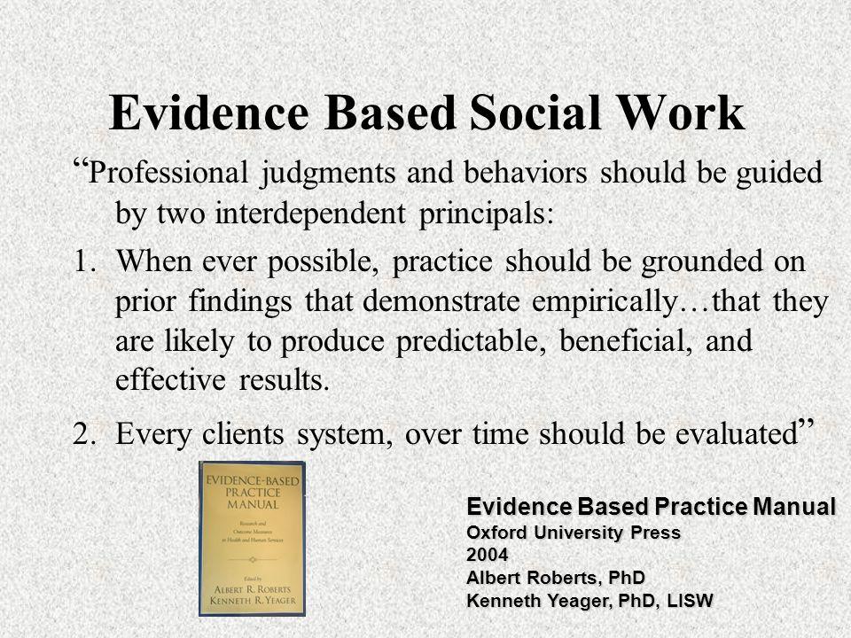 Evidence Based Social Work