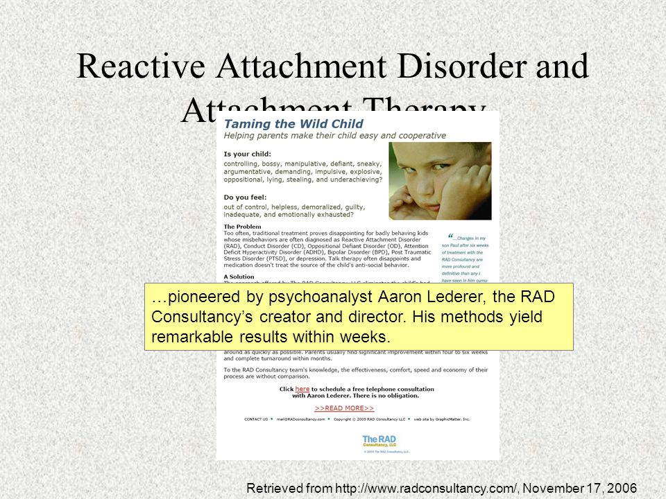 Reactive Attachment Disorder and Attachment Therapy