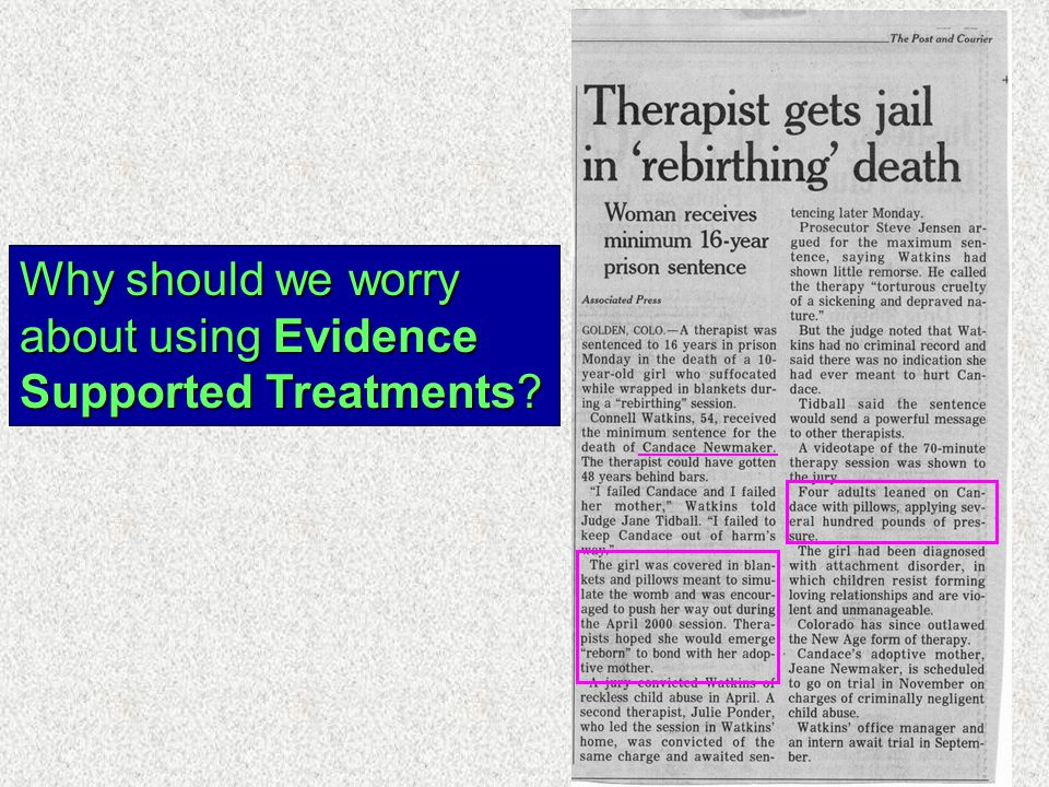Why should we worry about using Evidence Supported Treatments