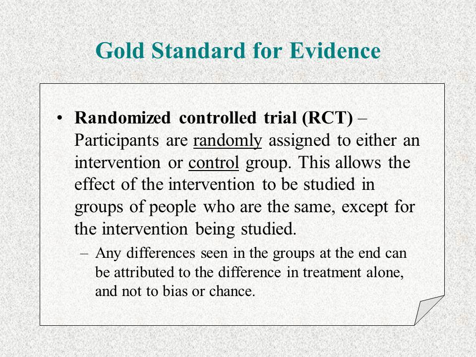 Gold Standard for Evidence