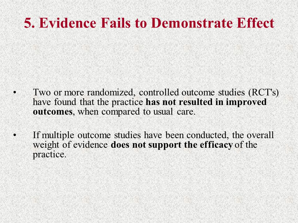 5. Evidence Fails to Demonstrate Effect