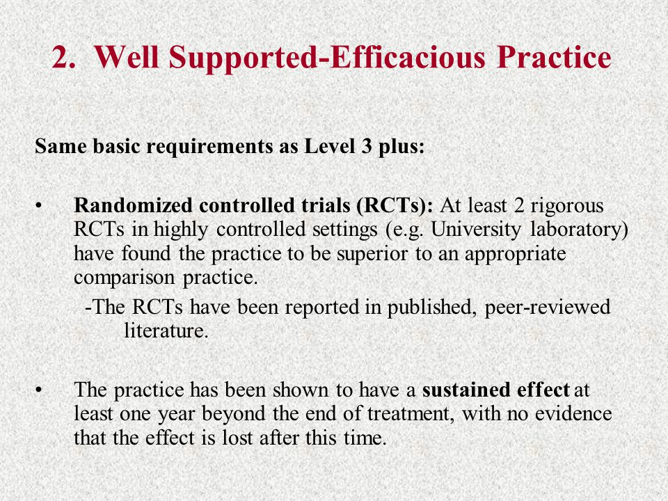 2. Well Supported-Efficacious Practice