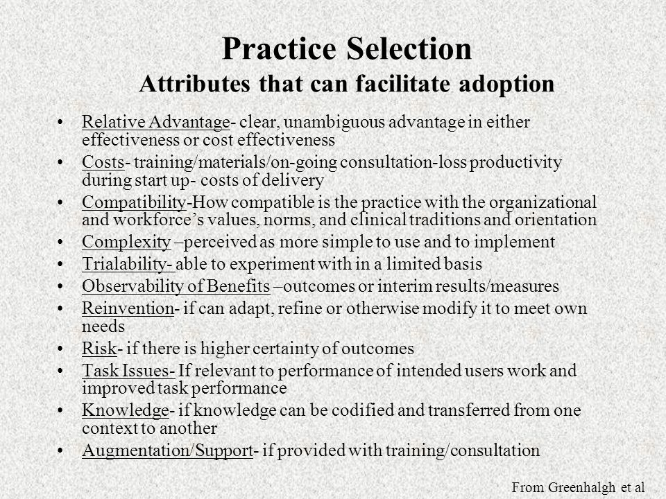 Practice Selection Attributes that can facilitate adoption