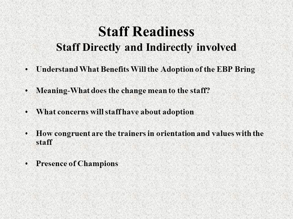 Staff Readiness Staff Directly and Indirectly involved