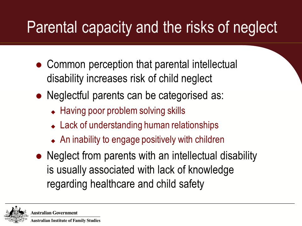 Parental capacity and the risks of neglect