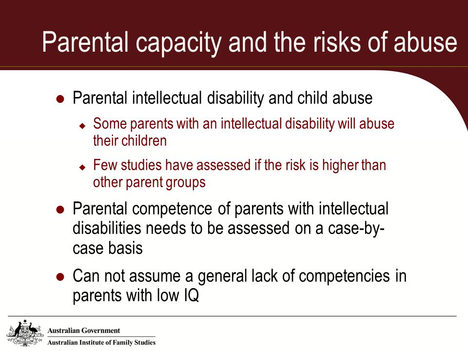 Parental capacity and the risks of abuse
