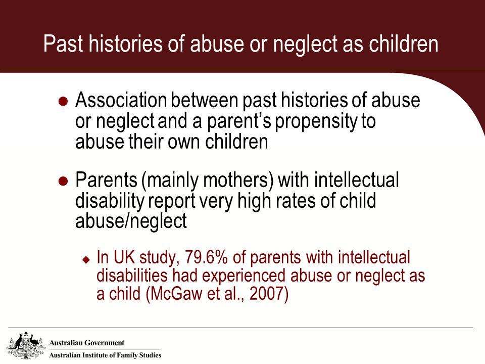Past histories of abuse or neglect as children