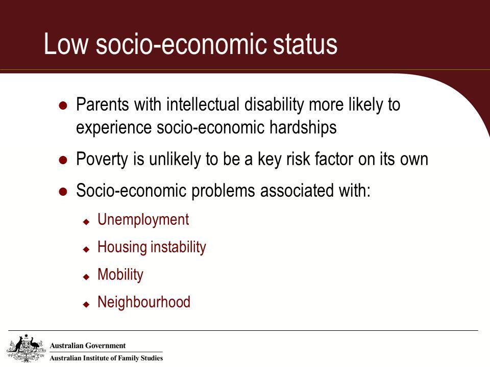 Low socio-economic status