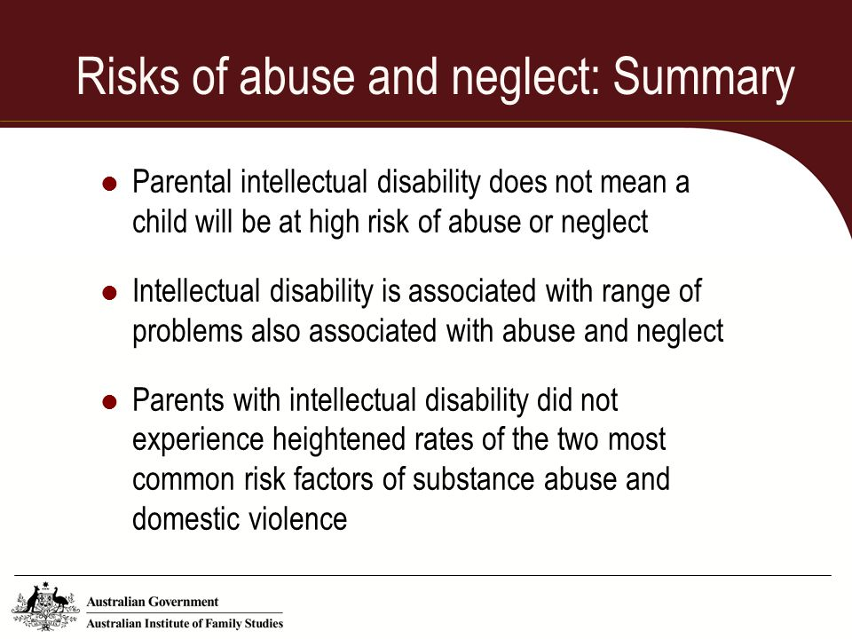 Risks of abuse and neglect: Summary