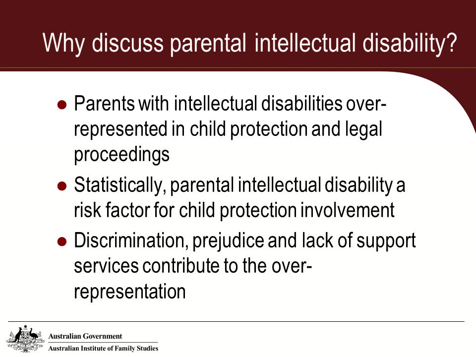 Why discuss parental intellectual disability