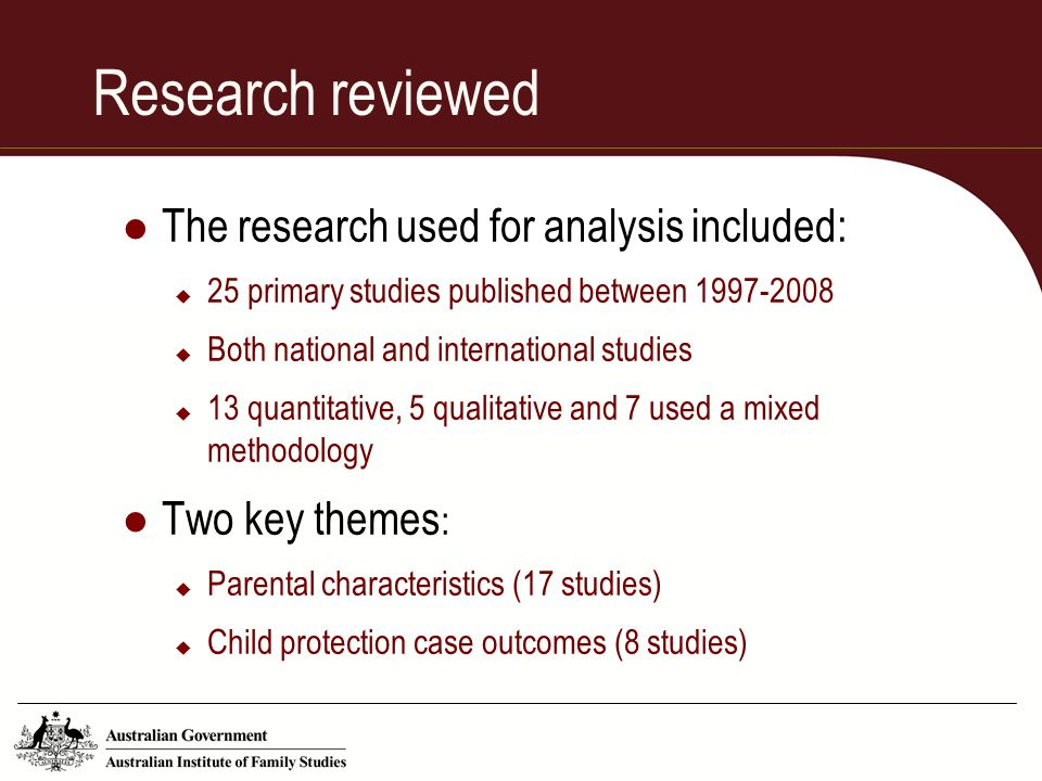 Research reviewed The research used for analysis included: