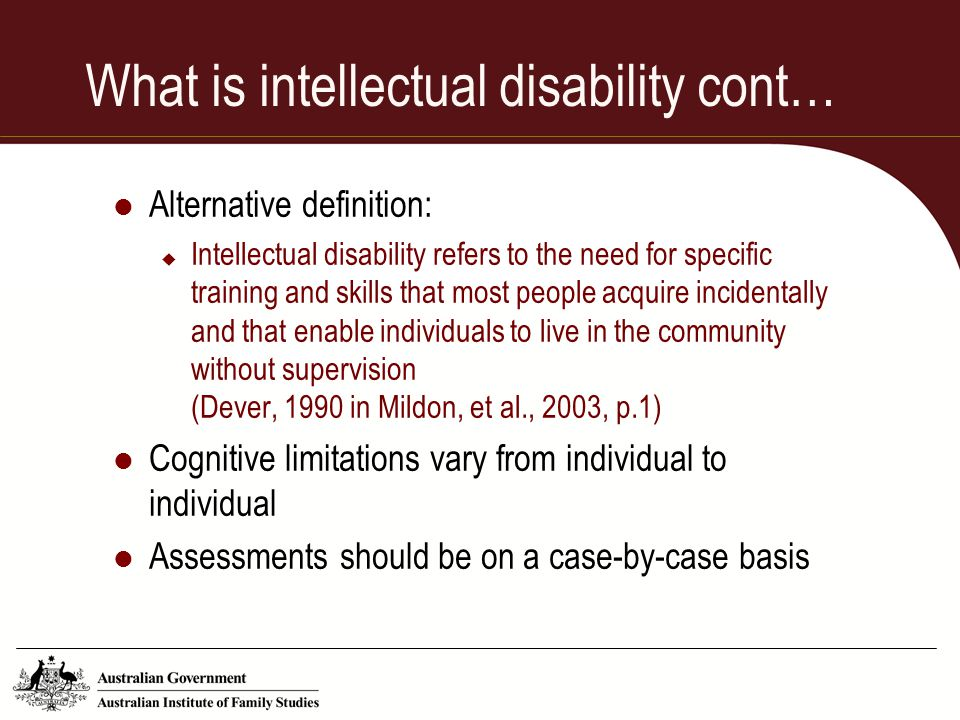 What is intellectual disability cont…