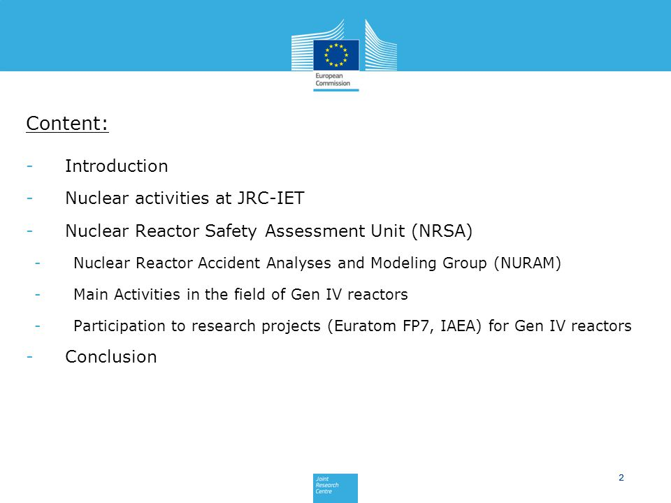 Content: Introduction Nuclear activities at JRC-IET