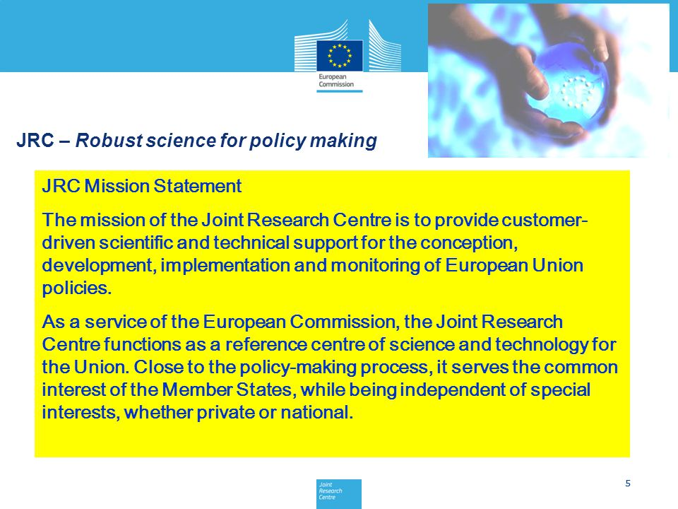 JRC – Robust science for policy making