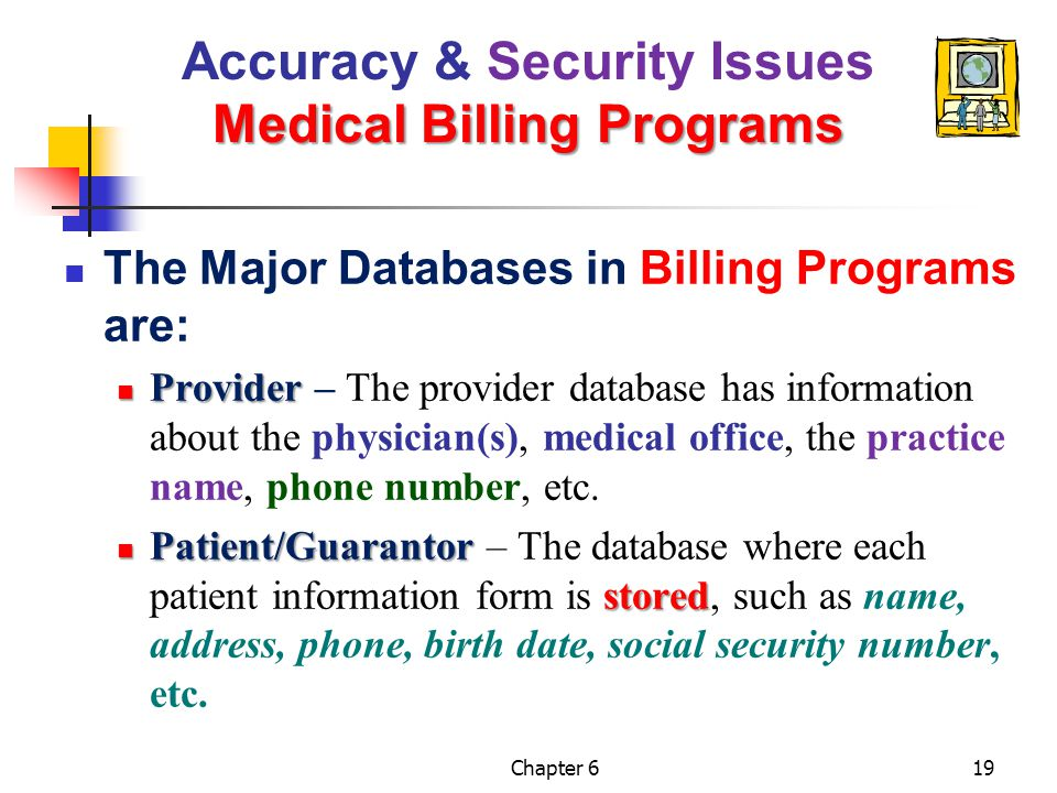 Accuracy & Security Issues Medical Billing Programs