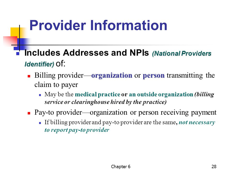 Provider Information Includes Addresses and NPIs (National Providers Identifier) of: