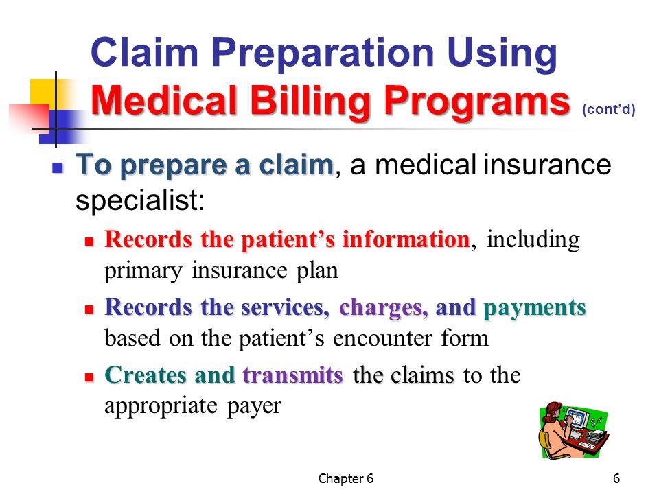 Claim Preparation Using Medical Billing Programs (cont'd)