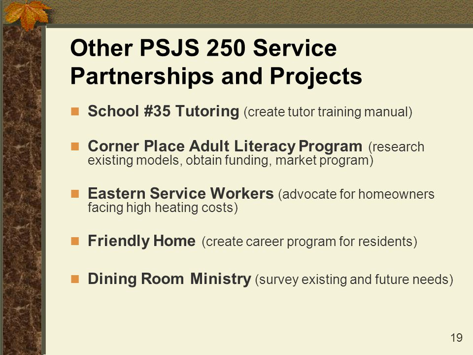 Other PSJS 250 Service Partnerships and Projects