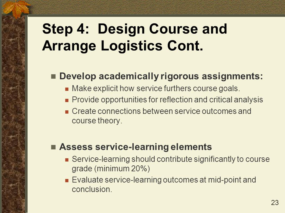 Step 4: Design Course and Arrange Logistics Cont.