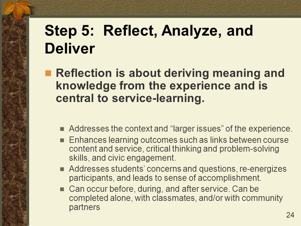 Step 5: Reflect, Analyze, and Deliver