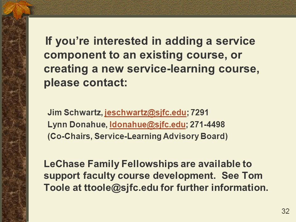 If you're interested in adding a service component to an existing course, or creating a new service-learning course, please contact: