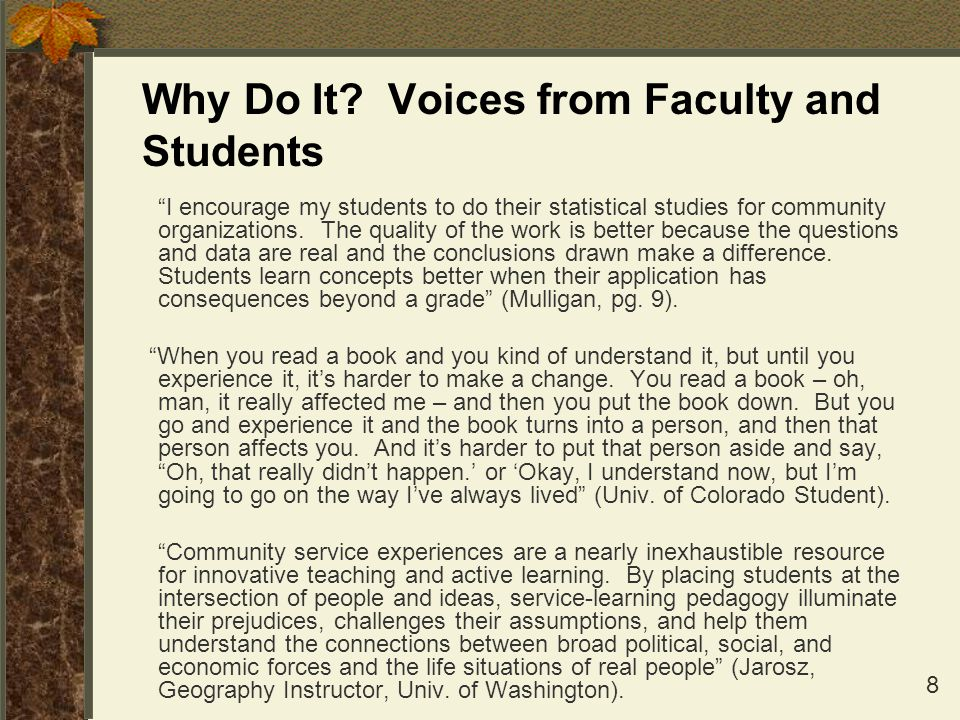 Why Do It Voices from Faculty and Students
