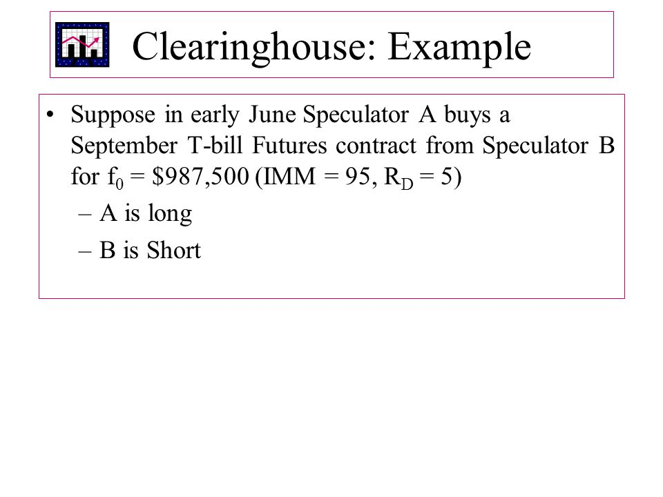 Clearinghouse: Example
