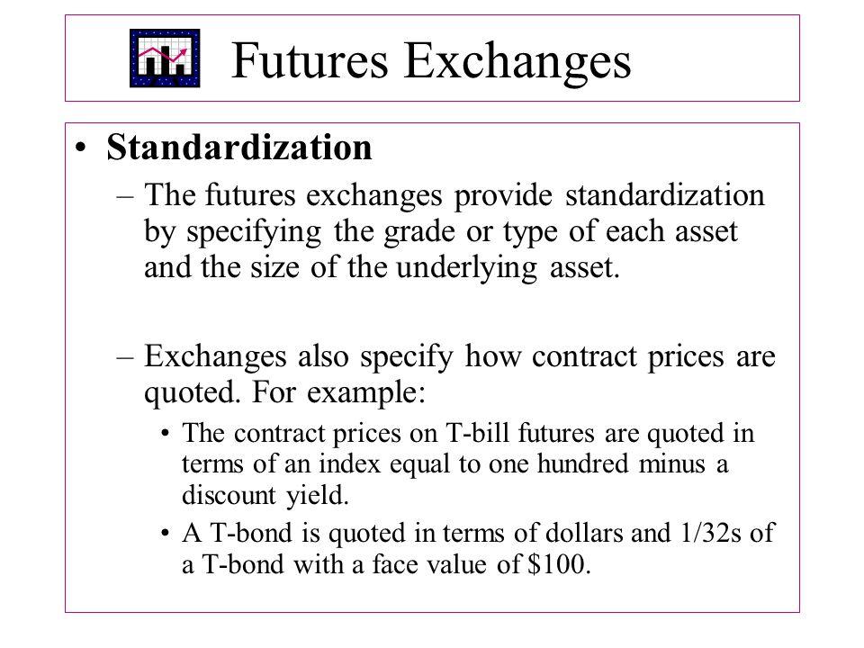 Futures Exchanges Standardization