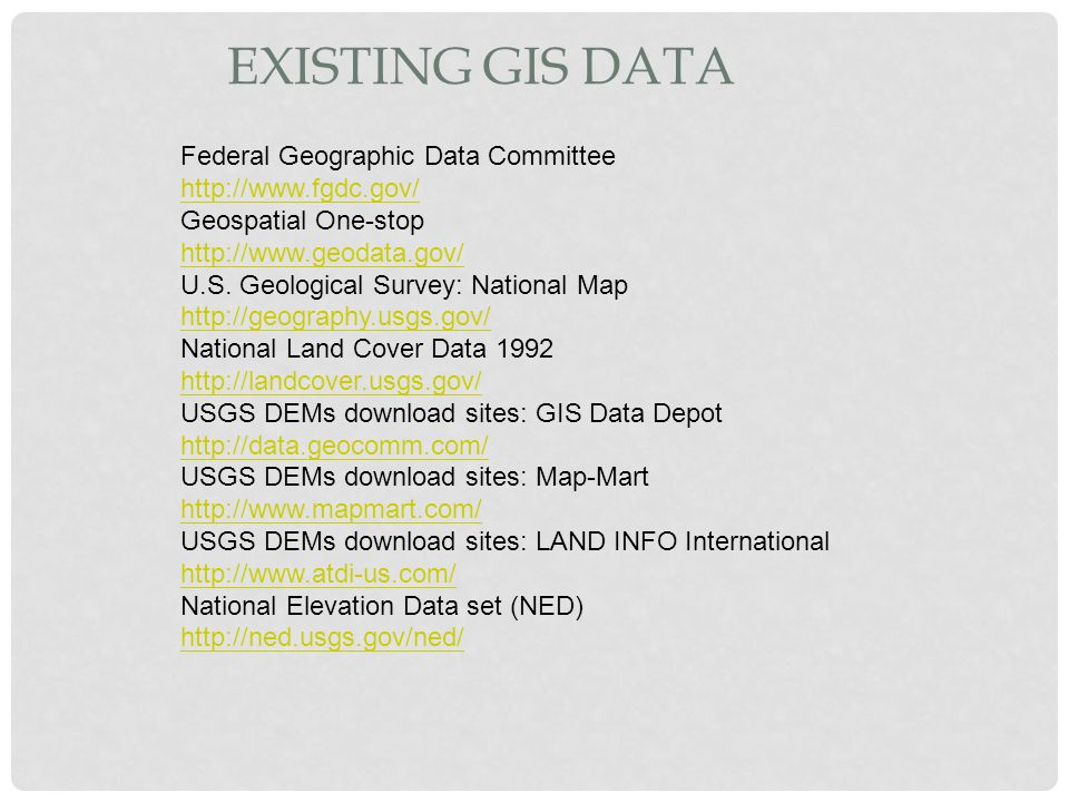 Existing GIS Data Federal Geographic Data Committee