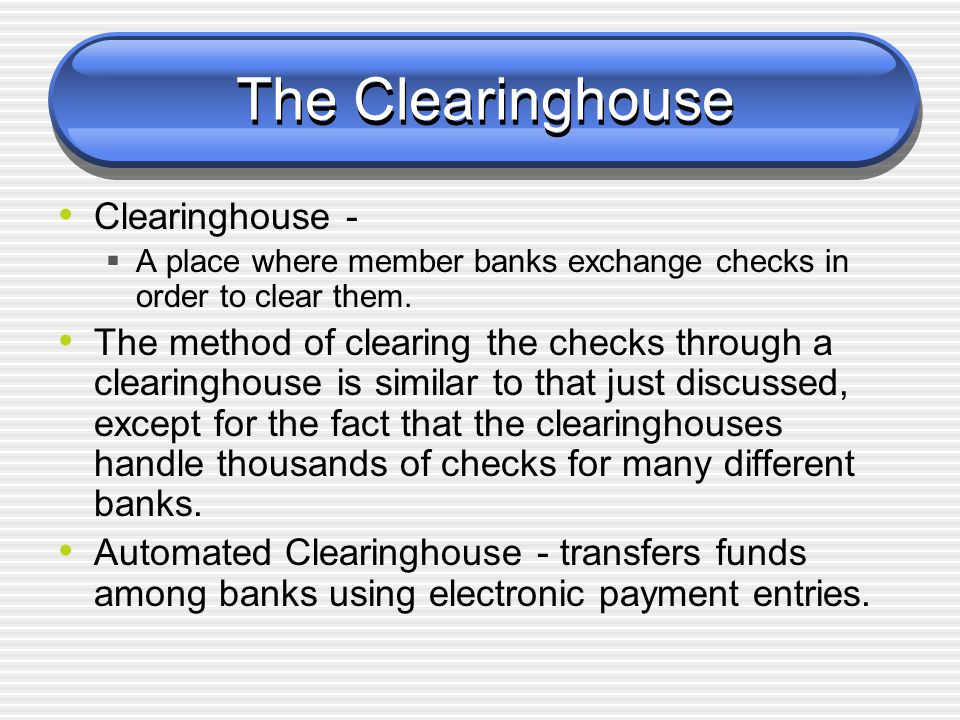 The Clearinghouse Clearinghouse -