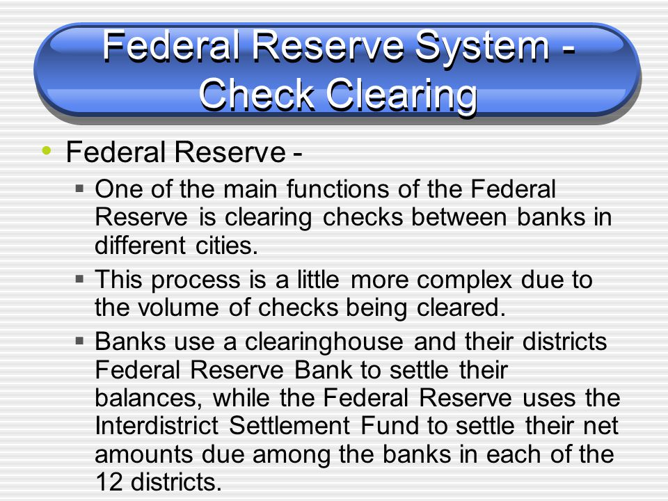 Federal Reserve System - Check Clearing