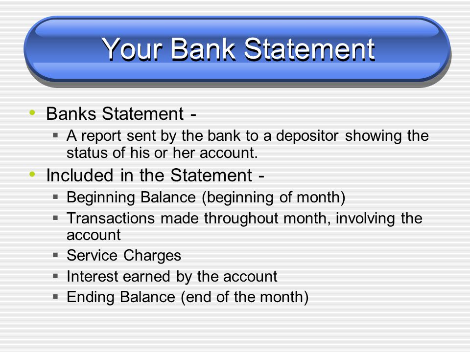 Your Bank Statement Banks Statement - Included in the Statement -