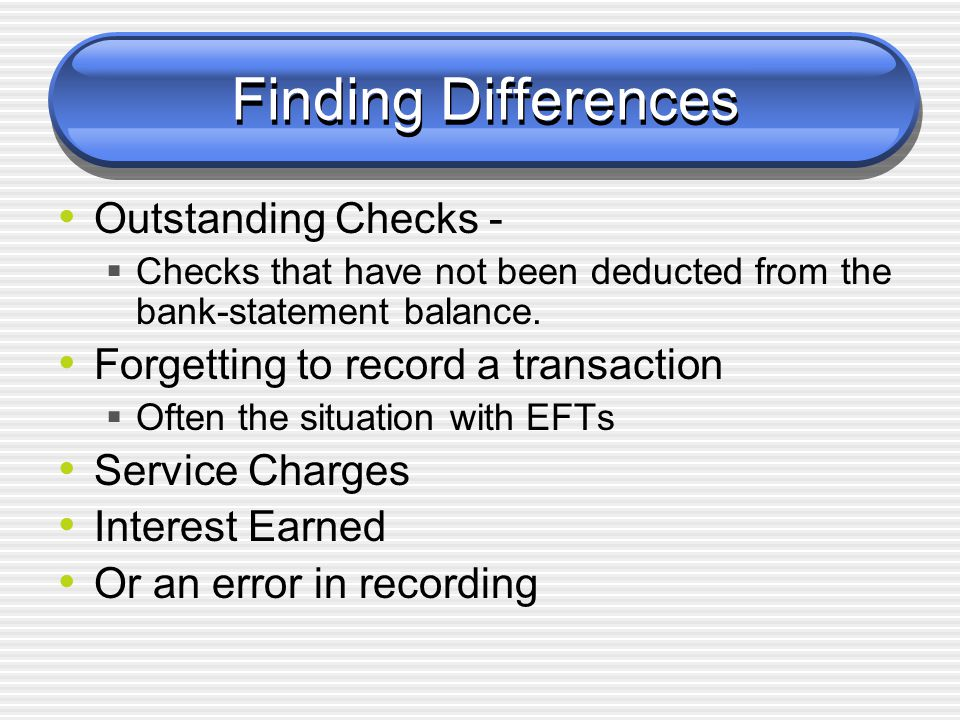 Finding Differences Outstanding Checks -