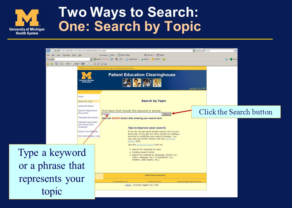 Two Ways to Search: One: Search by Topic