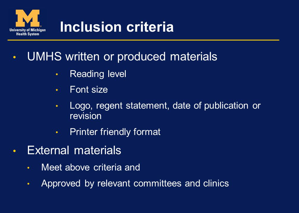 Inclusion criteria UMHS written or produced materials