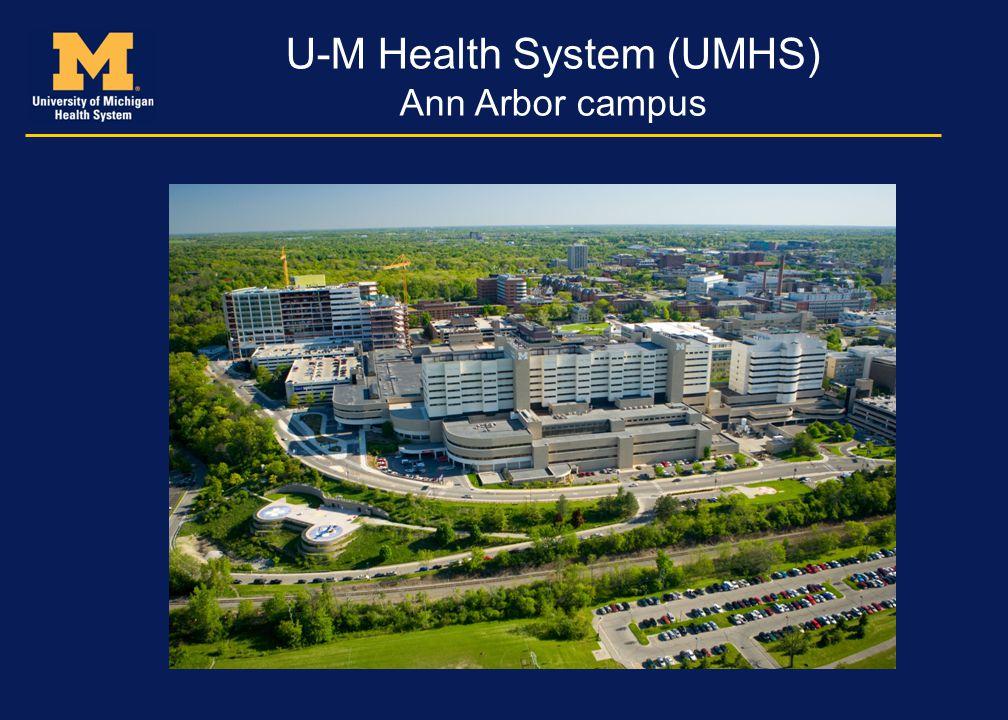 U-M Health System (UMHS)