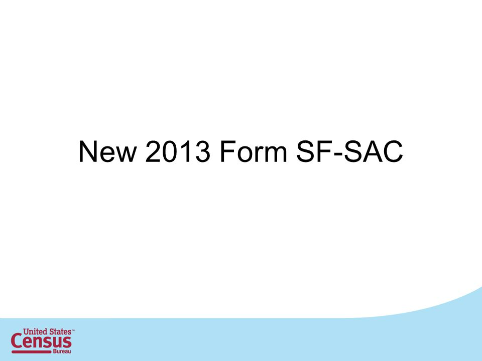 New 2013 Form SF-SAC